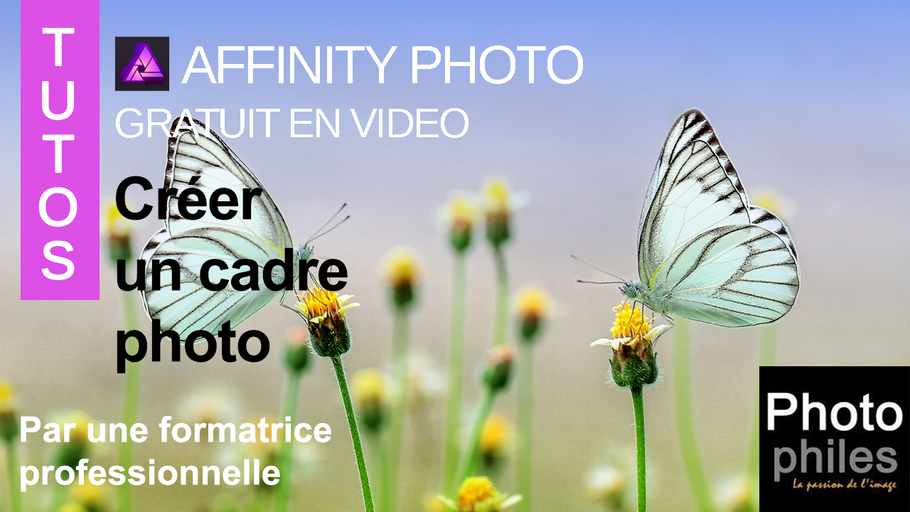 vignette YTB tutos affinity photo ajouter cadre simple 11