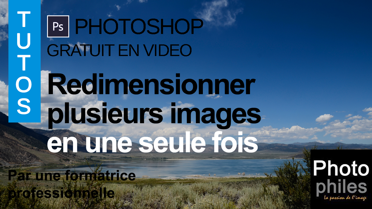 vignette YTB tutos photoshop 24 redimensionner processeur images